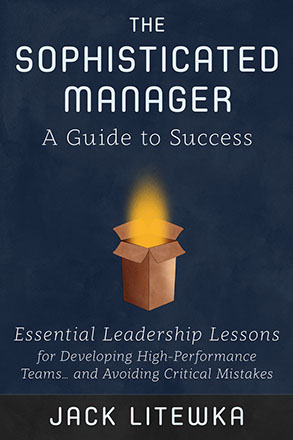 The Sophisticated Manager - A Guide to Success by Jack Litewka - Front Cover